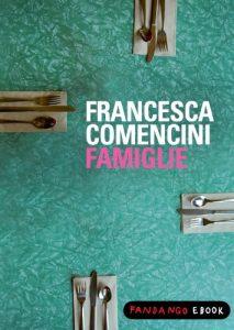 Famiglie, il libro della Comencini
